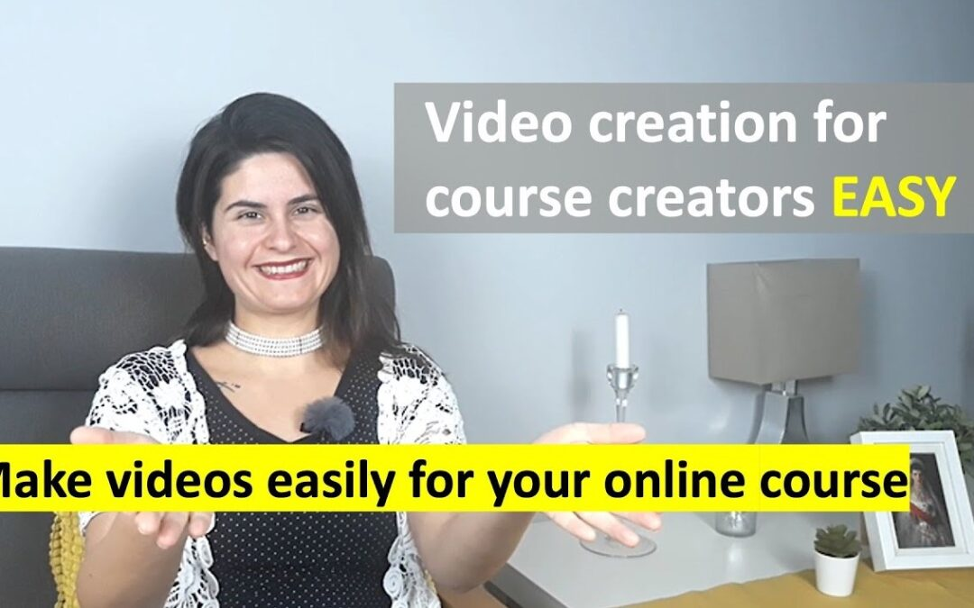 Video creation for course creators EASY. Make videos easily for your online course.